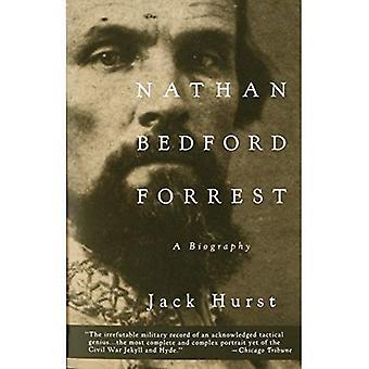Nathan Bedford Forrest: en biografi (Vintage inbördeskriget bibliotek)