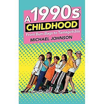 En 1990-tallet barndom