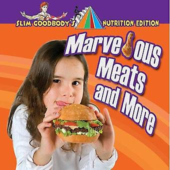 Marvelous Meats and More