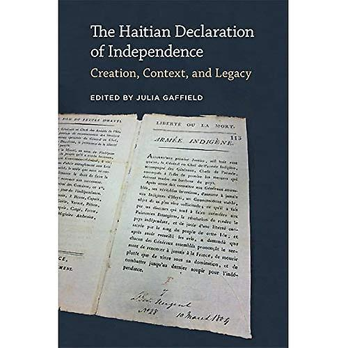 The Haitian Declaration of Independence  Creation, Context, and Legacy (Jeffersonian America)