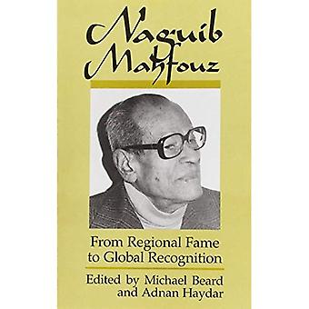 Naguib Mahfouz: From Regional Fame to Global Recognition (Contemporary Issues in the Middle East)