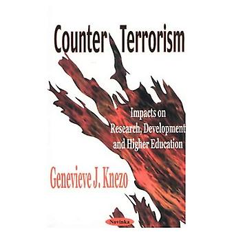 Counter Terrorism : Impacts on Research, Development and Higher Education
