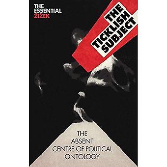 Det kildne emne: Fraværende centrum af politisk ontologi (væsentlige Zizek)