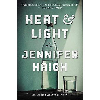 Chaleur et lumière: un roman