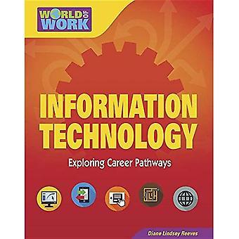 Informationsteknik (ljusa Futures Press: världen av arbete)