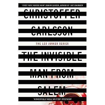 The Invisible Man uit Salem: een geval van Leo Junker (Leo Junker)