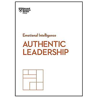 Authentic Leadership (HBR Emotional Intelligence Series) (HBR Emotional Intelligence)