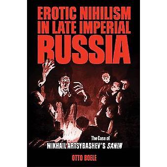 Erotiska Nihilism i sena Imperial Ryssland - fallet av Mikhail Artsybas