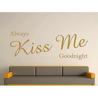 Always Kiss Me Goodnight Wall Art Sticker - Gold