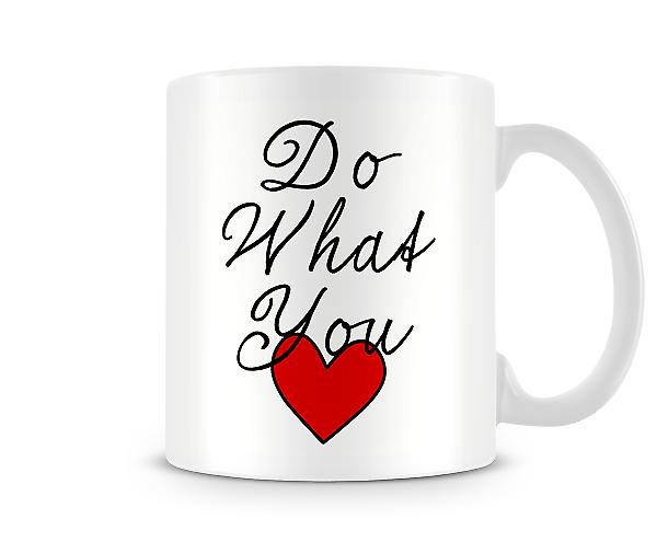 Do What You Love Mug 2