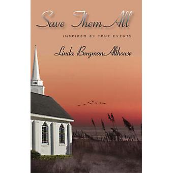 Save Them All by BergmanAlthouse & Linda