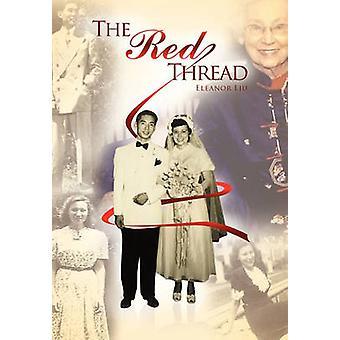 The Red Thread by Liu & Eleanor