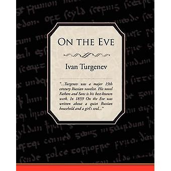 On the Eve by Turgenev & Ivan Sergeevich