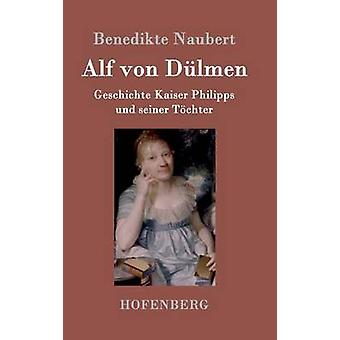 Alf von Dlmen par Benedikte Naubert