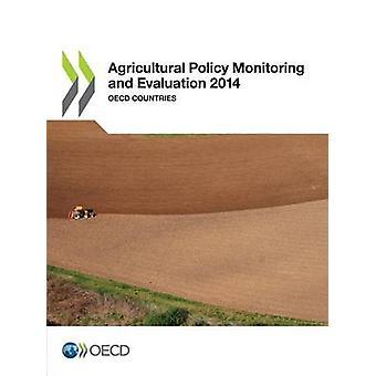 Landbrugspolitik overvågning og evaluering 2014 OECD lande af Oecd