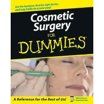 Kosmetische Chirurgie für Dummies von R.Merrell Olesen - Marie B.V Olesen