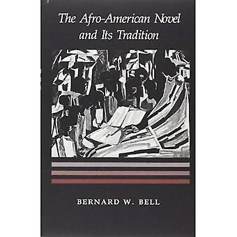 The Afro-American Novel and Its Tradition
