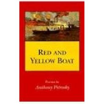 Red and Yellow Boat - Poems by Anthony Petrosky - 9780807118313 Book