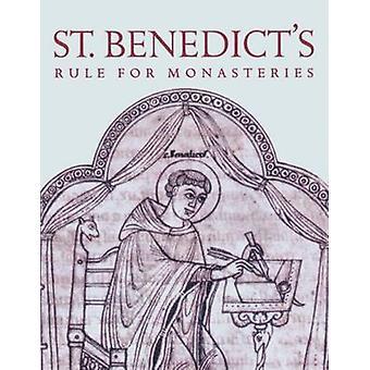 St. Benedict's Rule for Monasteries by Leonard J. Doyle - St. Benedic