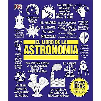 El Libro de la Astronomia by DK - 9781465473752 Book