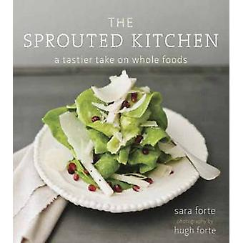 The Sprouted Kitchen - A Tastier Take on Whole Foods by Sara Forte - 9