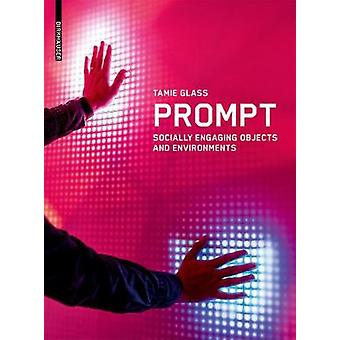 Prompt - Socially Engaging Objects and Environments by Prompt - Sociall