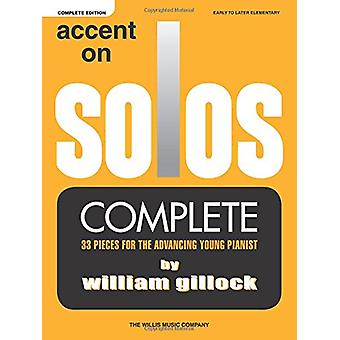 William Gillock - Accent on Solos - 9781495079214 Book