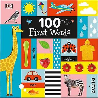 100 First Words by DK - 9781465457004 Book