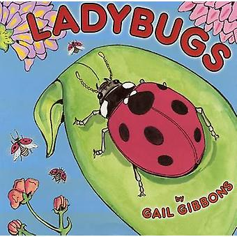 Ladybugs by Gail Gibbons - 9780823427604 Book