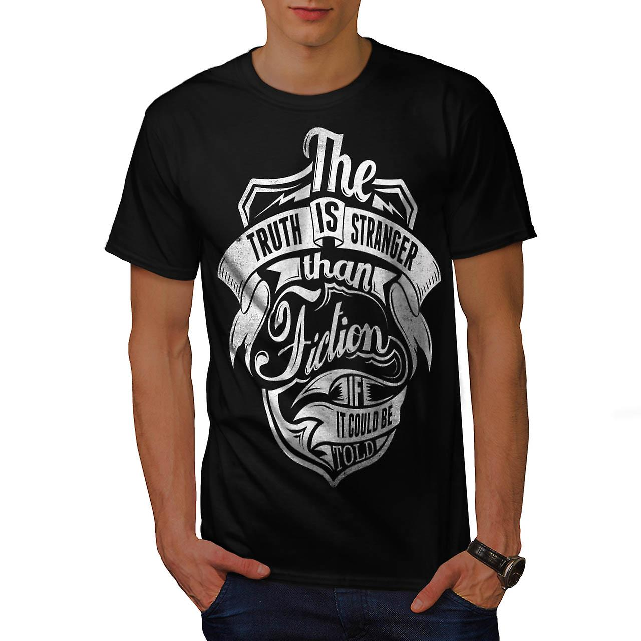 Truth Strange Fiction Real Life Men Black T-shirt | Wellcoda