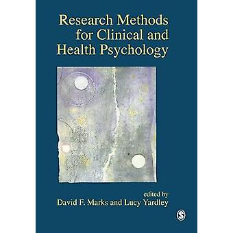 Research Methods for Clinical and Health Psychology by Marks & David F.