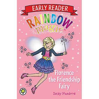 Florence the Friendship Fairy by Daisy Meadows & Georgie Ripper