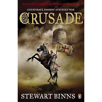 Crusade (The Making of England Quartet) (Paperback) by Binns Stewart