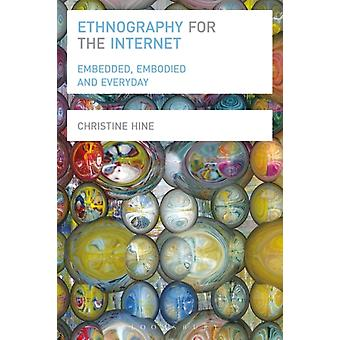Ethnography for the Internet (Paperback) by Hine Christine
