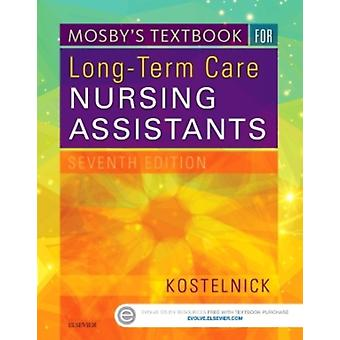 Mosby's Textbook for Long-Term Care Nursing Assistants 7e (Paperback) by Kostelnick Clare