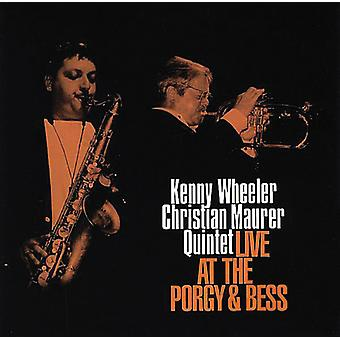 Wheeler, Kenny Christian Maurer Quintet - Live på Porgy & Bess [CD] USA import