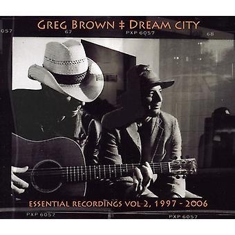 Greg Brown - Dream City Essential Recordings [CD] USA import