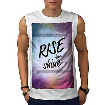 Rise And Shine Slogan Men WhiteSleeveless T-shirt | Wellcoda