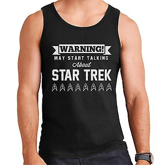 Warning May Start Talking About Star Trek Text Men's Vest