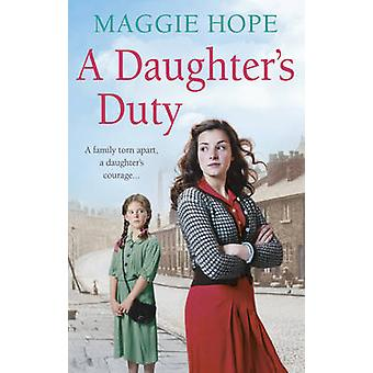 A Daughter's Duty by Maggie Hope - 9780091952921 Book