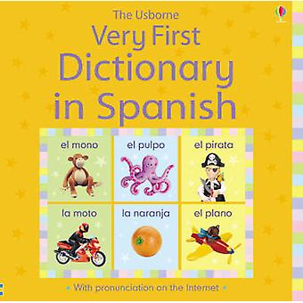 Very First Dictionary in Spanish by Felicity Brooks - Jo Litchfield -