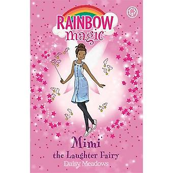 Mimi the Laughter Fairy - Book 3 - The Friendship Fairies by Daisy Mead