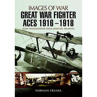 Stora kriget Fighter Aces 1916-1918 av Norman Franks - 9781473861268 B