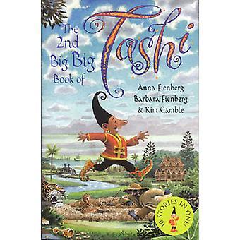 The 2nd Big Big Book of Tashi by Anna Fienberg - Barbara Fienberg - K