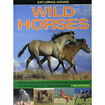 Wild Horses by Michael Bright - 9781861474643 Book