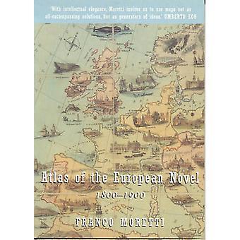 Atlas af den europæiske roman - 1800-1900 (ny udgave) af Franco Moret
