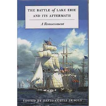 The Battle of Lake Erie and its Aftermath - A Reassessment by David Cu
