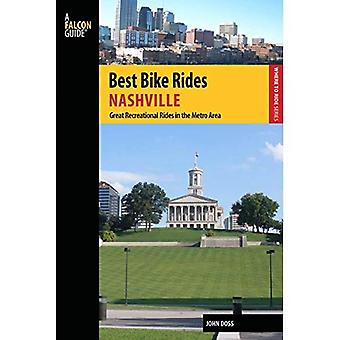 Best Bike Rides Nashville: A Guide to the Greatest Recreational Rides in the Metro Area (Best Bike Rides Series)