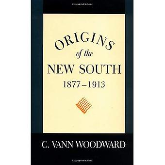 Origins of the New South 1877-1913 (A history of the South)