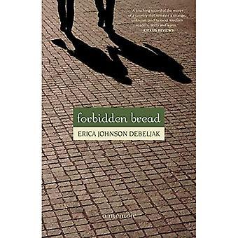 Förbjudna bröd: En memoar